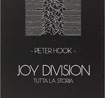 Joy Division, Tutta la Storia raccontata… dal basso