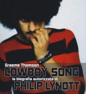Cowboy Song, la biografia autorizzata di Philip Lynott